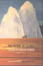 Thumbnail for post: The Future of Silence – Fiction by Korean Women