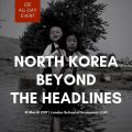Thumbnail for post: Conference news: North Korea – Beyond the Headlines, at LSE, 18 March