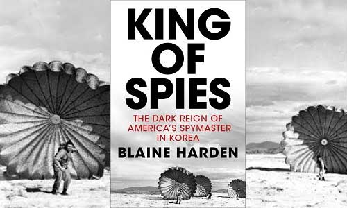 Post image for Book review: Blaine Harden – King of Spies