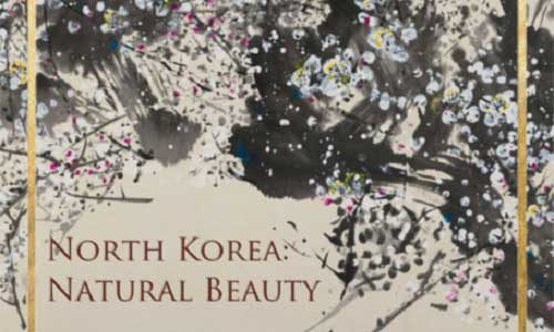Featured image for post: North Korea – Natural Beauty @Mall Galleries