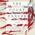 Thumbnail for post: April literature night: The Court Dancer, by Shin Kyung-sook