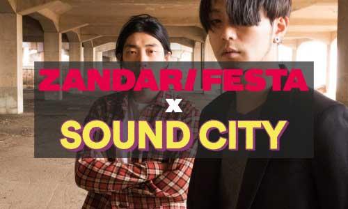 Zandari Festa x Sound City