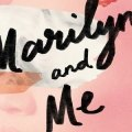 Thumbnail for post: Book review: Marilyn and Me