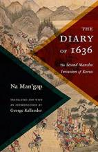 Thumbnail for post: The Diary of 1636: The Second Manchu Invasion of Korea