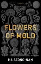 Thumbnail for post: Flowers of Mold and Other Stories