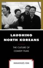 Thumbnail for post: Laughing North Koreans: The Culture of Comedy Films