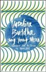 Vaseline Buddha