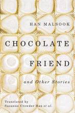 Thumbnail for post: Chocolate Friend and Other Stories