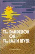 Thumbnail for post: The Dandelion of the Imjin River