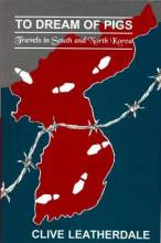 Thumbnail for post: To Dream of Pigs: Travels in South and North Korea