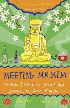 Thumbnail for post: Meeting Mr Kim: Or How I Went to Korea and Learned to Love Kimchi