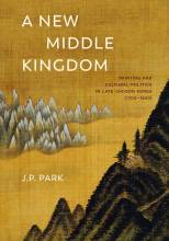 Thumbnail for post: A New Middle Kingdom: Painting and Cultural Politics in Late Chosŏn Korea (1700–1850)