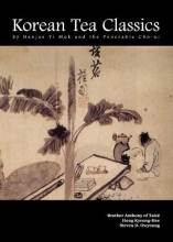 Thumbnail for post: Korean Tea Classics by Hanjae Yi Mok and the Venerable Cho-ui