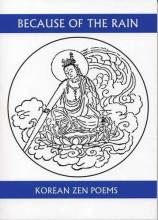Thumbnail for post: Because of the Rain: A Selection of Korean Zen Poems