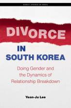 Thumbnail for post: Divorce in South Korea: Doing Gender and the Dynamics of Relationship Breakdown