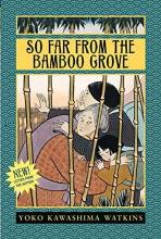 Thumbnail for post: So Far from the Bamboo Grove