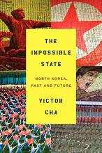 Thumbnail for post: The Impossible State: North Korea, Past and Future