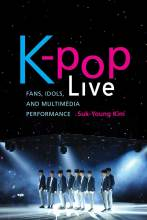 Thumbnail for post: K-Pop Live: Fans, Idols, and Multimedia Performance