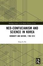 Thumbnail for post: Neo-Confucianism and Science in Korea: Humanity and Nature, 1706-1814