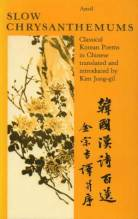Thumbnail for post: Slow Chrysanthemums: Classical Korean Poems in Chinese