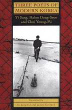Thumbnail for post: Three Poets of Modern Korea: Yi Sang, Hahm Dong-seon, and Choi Young-mi