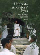 Cover artwork for book: Under the Ancestors' Eyes: Kinship, Status, and Locality in Premodern Korea