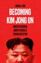 Thumbnail for post: Becoming Kim Jong Un: Understanding North Korea's Young Dictator