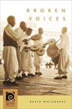 Cover artwork for book: Broken Voices: Postcolonial Entanglements and the Preservation of Korea's Central Folksong Traditions