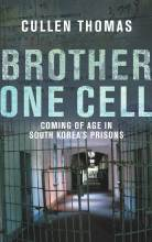 Thumbnail for post: Brother One Cell: An American Coming of Age in South Korea's Prisons