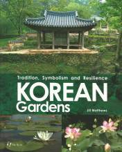 Thumbnail for post: Korean Gardens: Tradition, Symbolism and Resilience