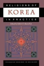Cover artwork for book: Religions of Korea in Practice