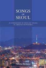 Thumbnail for post: Songs of Seoul: An Ethnography of Voice and Voicing in Christian South Korea