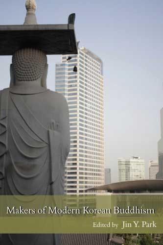 Makers of Modern Korean Buddhism