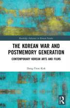 Cover artwork for book: The Korean War and Postmemory Generation: Contemporary Korean Arts and Films