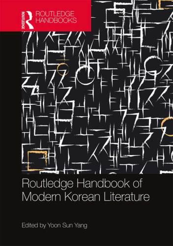 Routledge Handbook of Modern Korean Literature