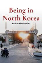 Cover artwork for book: Being in North Korea