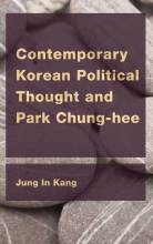 Thumbnail for post: Contemporary Korean Political Thought and Park Chung-hee