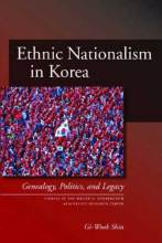 Thumbnail for post: Ethnic Nationalism in Korea: Genealogy, Politics, and Legacy