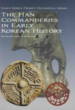 Cover artwork for book: The Han Commanderies in Early Korean History