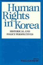 Cover artwork for book: Human Rights in Korea: Historical and Policy Perspectives