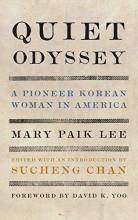 Cover artwork for book: Quiet Odyssey: A Pioneer Korean Woman in America