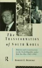 Thumbnail for post: The Transformation of South Korea: Reform and Reconstitution in the Sixth Republic Under Roh Tae Woo, 1987-1992