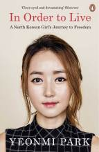 Thumbnail for post: In Order To Live: A North Korean Girl's Journey to Freedom