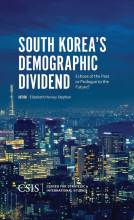 Cover artwork for book: South Korea's Demographic Dividend: Echoes of the Past or Prologue to the Future?