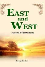 Cover artwork for book: East and West: Fusion of Horizons
