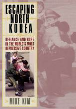 Thumbnail for post: Escaping North Korea: Defiance and Hope in the World's Most Repressive Country