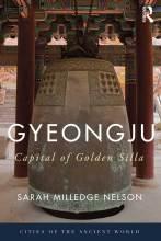 Cover artwork for book: Gyeongju: The Capital of Golden Silla