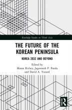Cover artwork for book: The Future of the Korean Peninsula: Korea 2032 and Beyond