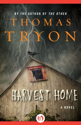 Harvest Home, by Thomas Tyron