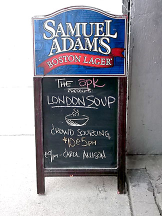 The apk restaurant sign announcing LondonSoup's 1st dinner